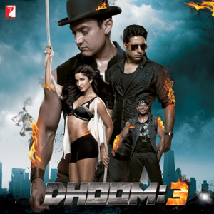 Pritam - Dhoom : 3 (Original Motion Picture Soundtrack)