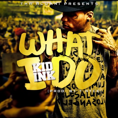 What I Do - Single MP3 Download