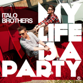 My Life Is a Party (R.I.O. Edit)