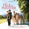 La fille du puisatier (The Well-Digger's Daughter) [Original Motion Picture Soundtrack], Alexandre Desplat