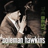 Since I Fell For You  - Coleman Hawkins