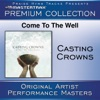 Come to the Well Premium Collection Performance Tracks Live