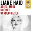 Adieu, mein kleiner Gardeoffizier (Remastered) - Single, Liane Haid