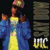 Say Bow feat J Futuristic Single