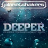 Deeper (Live Worship from Planetshakers City Church), Planetshakers