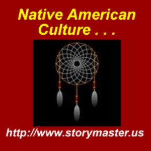 Native American Culture, Stories & Music