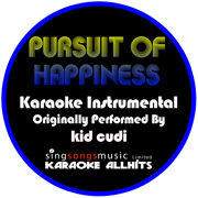 Pursuit of Happiness (Steve Aoki Remix) [Originally Performed By Kid Cudi] [Instrumental Version] - Karaoke All Hits - Karaoke All Hits