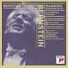 Bernstein Conducts Bernstein Kaddish Chichester Psalms