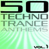 Various Artists - 50 Techno Trance Anthems Vol 1 Album