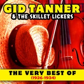 Gid Tanner & His Skillet Lickers - Bully of the Town