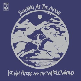 Notes On Shooting Moon >> Shooting At The Moon By Kevin Ayers