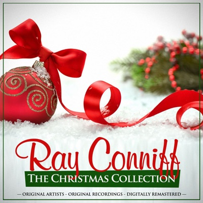 The Christmas Collection: Ray Conniff (Remastered) - Ray Conniff