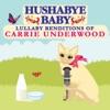 Hushabye Baby - Before He Cheats