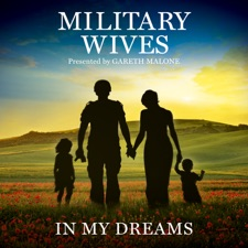 Wherever You Are by Military Wives, Gareth Malone & London Metropolitan Orchestra