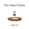 The Heart Sutra (Mandarin) - Imee Ooi
