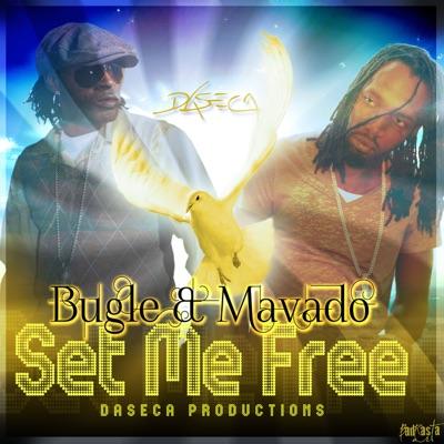 Set Me Free - Single - Bugle & Mavado Bugle & Mavado MP3