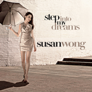 Step Into My Dreams - Susan Wong - Susan Wong