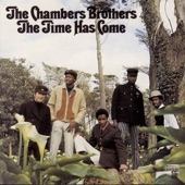 The Chambers Brothers - People Get Ready (Album Version)