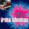 The Dave Cash Collection: Irma Thomas (Live) ジャケット写真