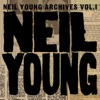 Neil Young Archives, Vol. 1 (1963-1972), Neil Young