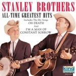 The Stanley Brothers - How Mountain Girls Can Love
