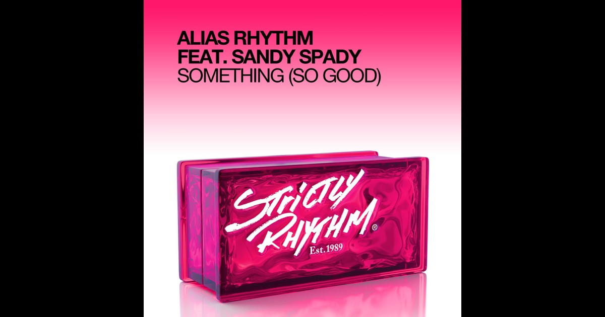 Something So Good feat Sandy Spady EP by Alias  : 1200x630bf from itunes.apple.com size 1200 x 630 jpeg 82kB