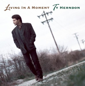 Ty Herndon - Living In a Moment - Line Dance Music