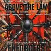 Reinforced Presents Enforcers, Vol. 1: Above the Law ジャケット画像