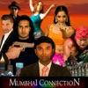 Mumbhai Connection