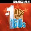 Karaoke Bash: #1 Hits of the 60s (Digital Version) ジャケット写真