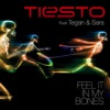 Feel It In My Bones feat Tegan and Sara EP