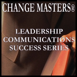 Managing Your Anger Response at Work: Conflict Management In Teams (Unabridged) - Change Masters Leadership Communications Success Series mp3 listen download