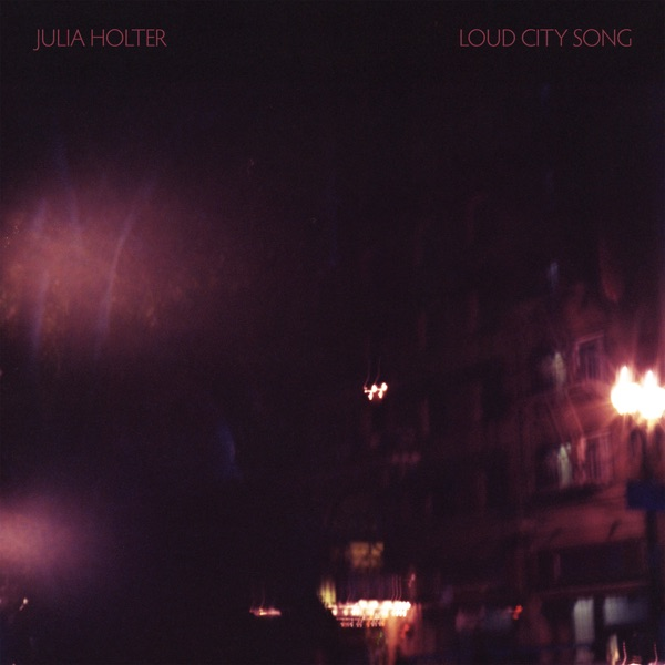 Julia Holter – Loud City Song
