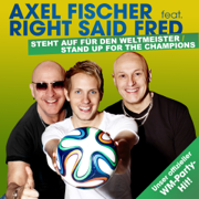 Stand Up for the Champions (German Party Version) [feat. Right Said Fred] - Axel Fischer