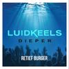 Luidkeels Dieper - Retief Burger