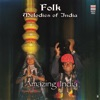 Amazing India Folk Melodies of India