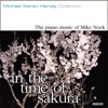 In the Time of Sakura - the Piano Music of Mike Nock ジャケット写真