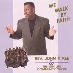 John P. Kee & The New Life Community Choir - New Life