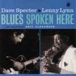 Dave Specter & Lenny Lynn & Eric Alexander - Blues Spoken Here