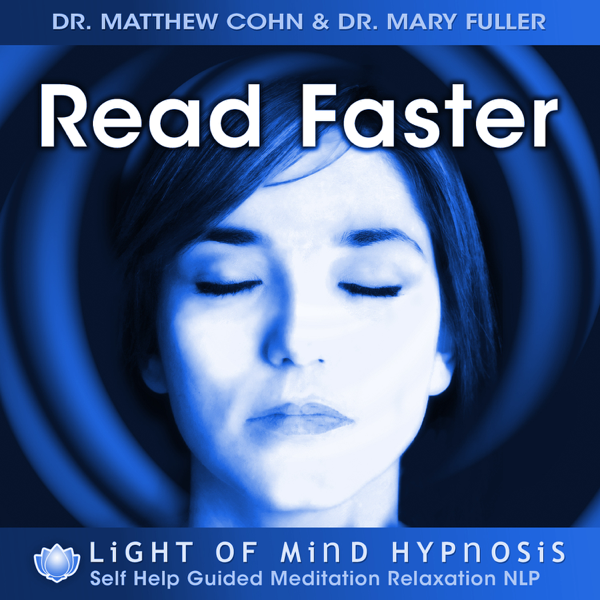 Read Faster - Light of Mind Hypnosis (Self Help Guided Meditation
