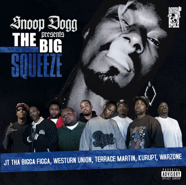 Snoop Dogg Presents: The Big Squeeze