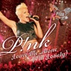 Leave Me Alone (I'm Lonely) - Single, P!nk