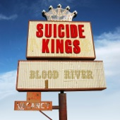 The Suicide Kings - Why Do You Love Me