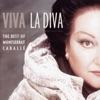Viva la Diva - The Best of Montserrat Caballé, Montserrat Caballé
