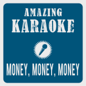 Money, Money, Money (Karaoke Version) [Originally Performed By Abba]