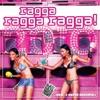Ragga Ragga Ragga 2010, 2010