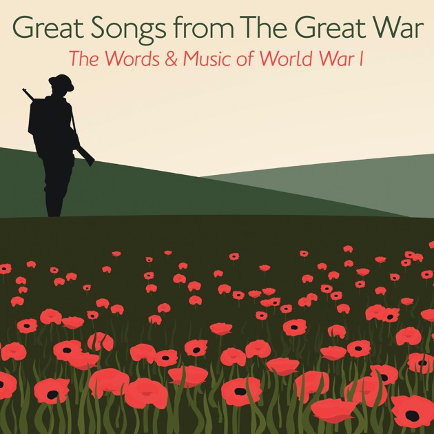 music of world war 1 A collection of 190 lyrics for songs from the world war one(ww1) era(c1900-1925), also with pdf - start page and index.