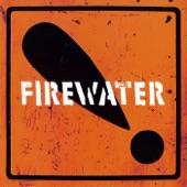 Firewater - A Little Revolution