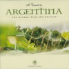 A Toast to Argentina -The Global Wine Experience ジャケット写真