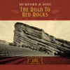 The Road To Red Rocks (Live) - Mumford & Sons